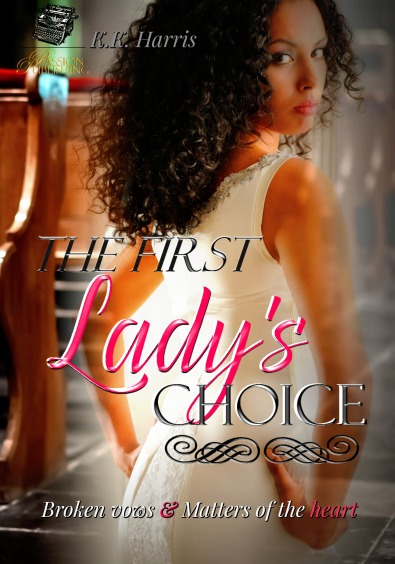 The First Lady's Choice